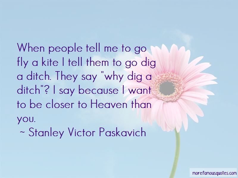 Closer To Heaven Quotes