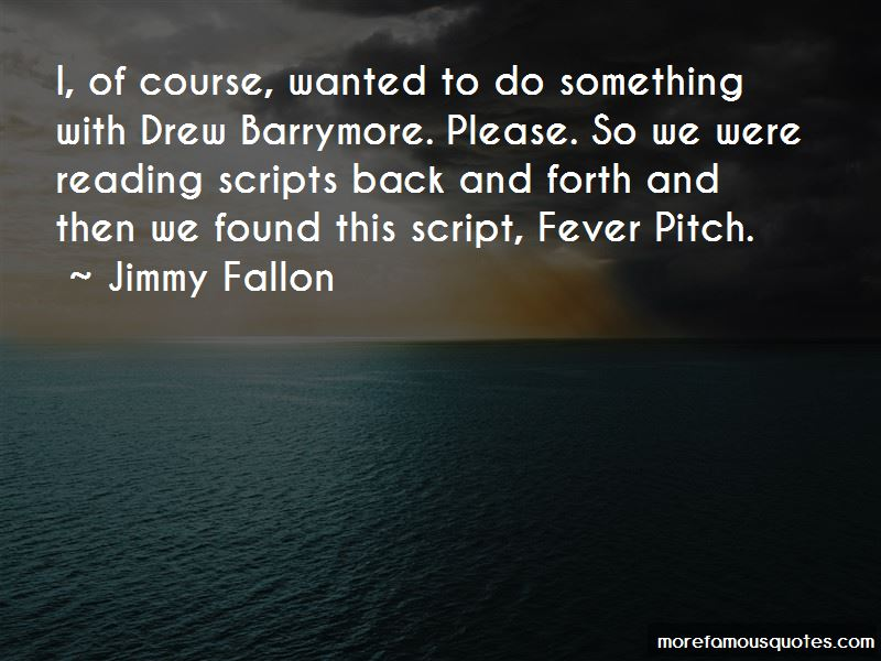 Drew Barrymore Fever Pitch Quotes