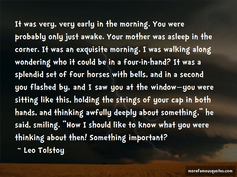 Early Awake Quotes