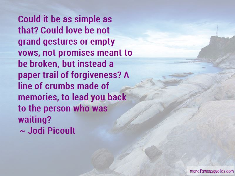 Empty Promises Love Quotes. U201c