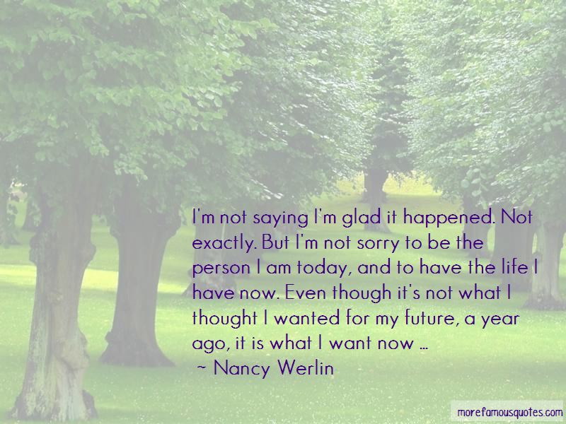 Glad It Happened Quotes Pictures 3