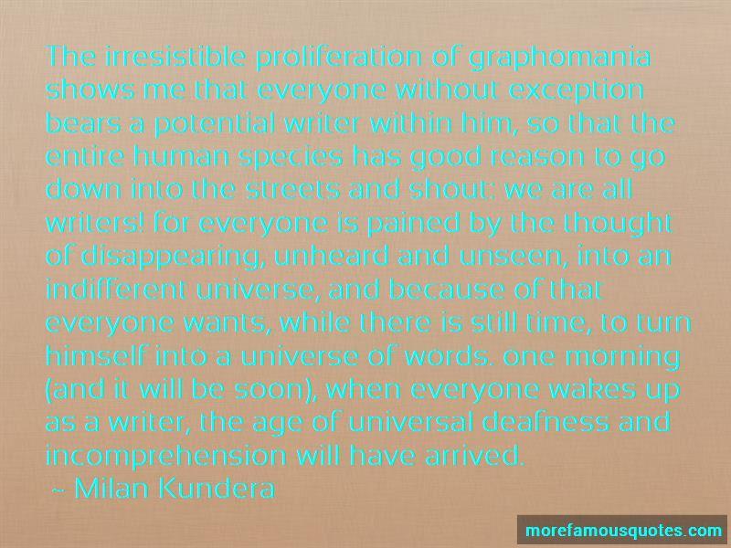 Graphomania Quotes