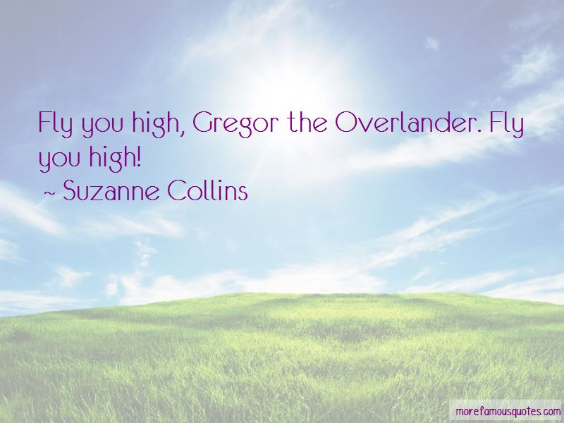 Gregor The Overlander Quotes Pictures 2