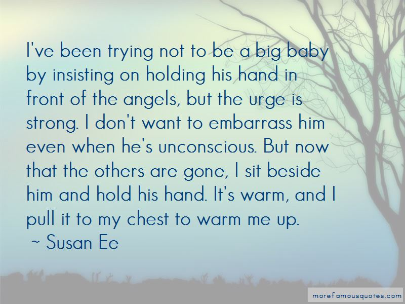 Hold My Hand Baby Quotes: top 11 quotes about Hold My Hand ...
