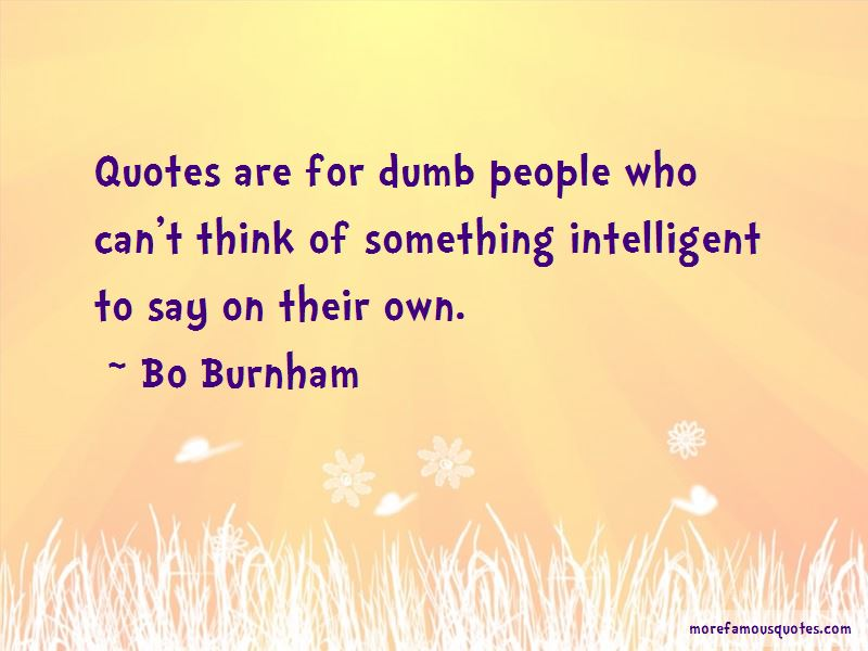 Intelligent Dumb Quotes: top 16 quotes about Intelligent ...