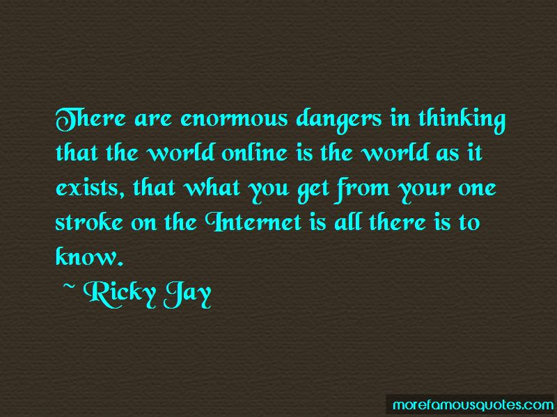Internet Dangers Quotes Pictures 3