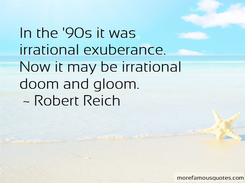 Irrational Exuberance Quotes