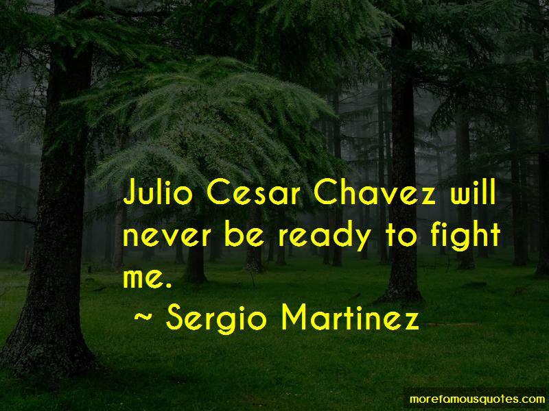 Julio Cesar Chavez Jr Quotes