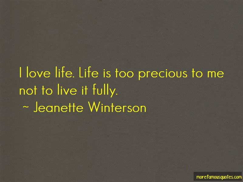 Life Is Too Precious Quotes