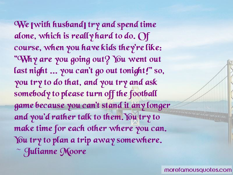 Make Time For Each Other Quotes