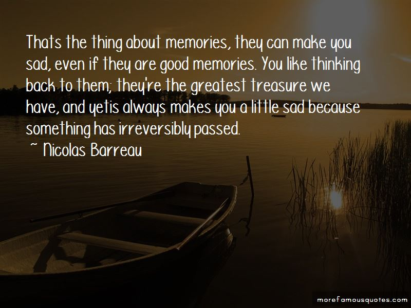 Memories Make You Sad Quotes Pictures 3