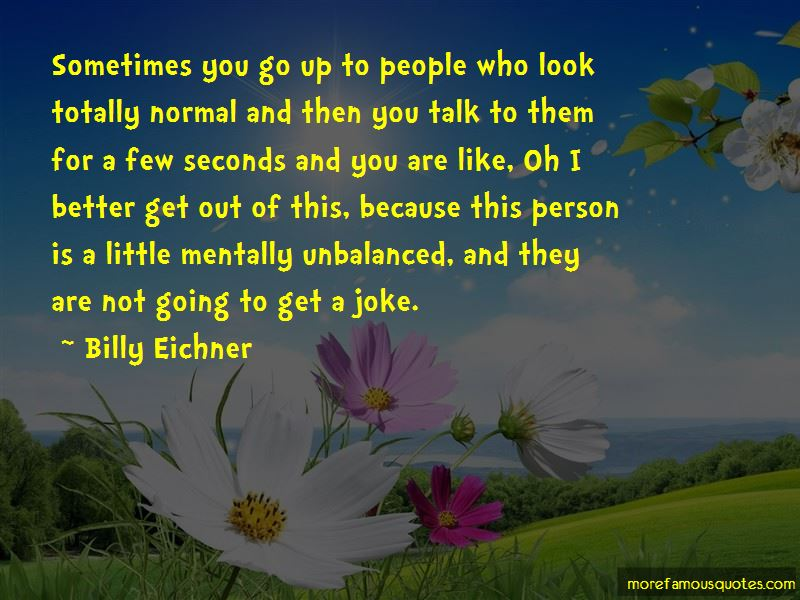 Mentally Unbalanced Quotes Pictures 3