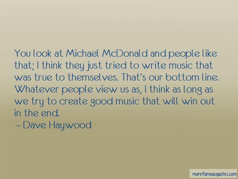 Michael Mcdonald Quotes