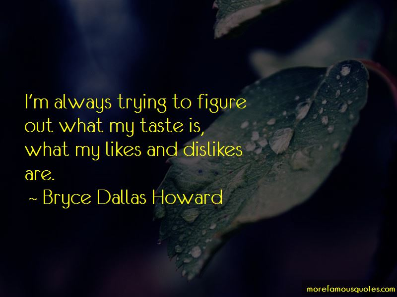 My Likes And Dislikes Quotes