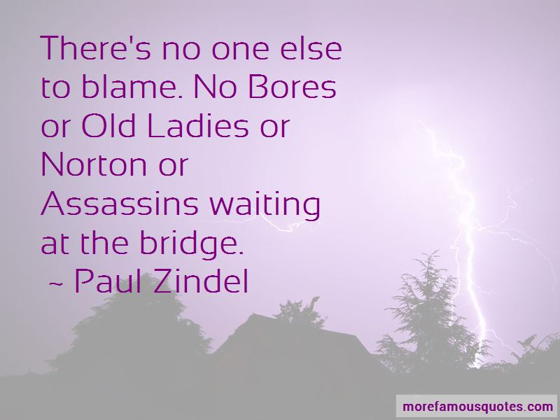 No One Else To Blame Quotes Pictures 3