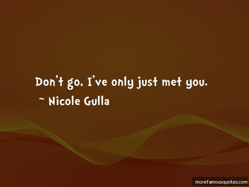 Only Just Met You Quotes
