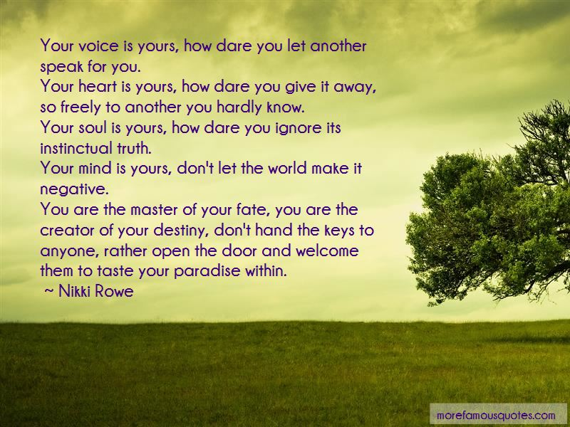 Open Your Heart And Soul Quotes Pictures 3