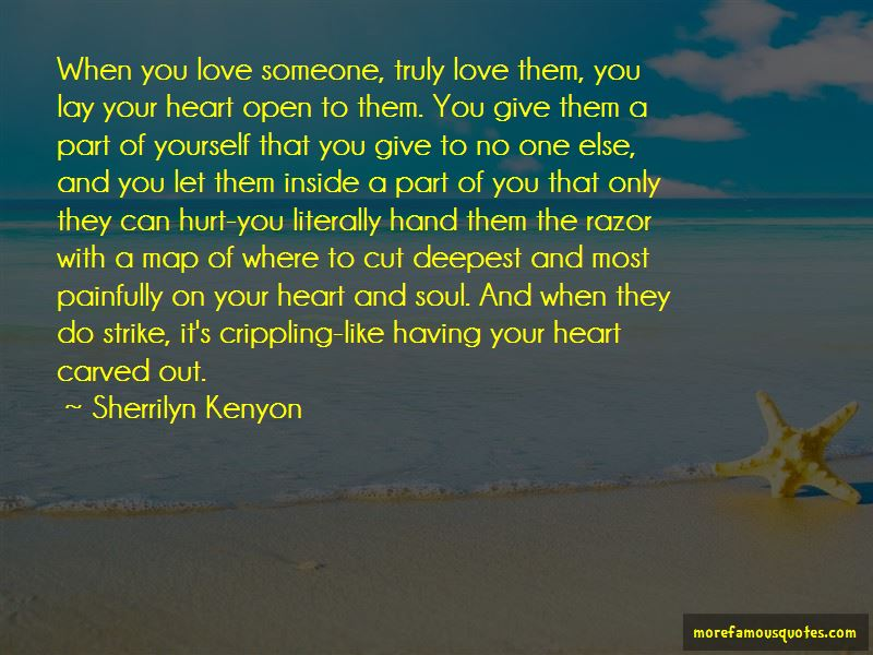 Open Your Heart And Soul Quotes
