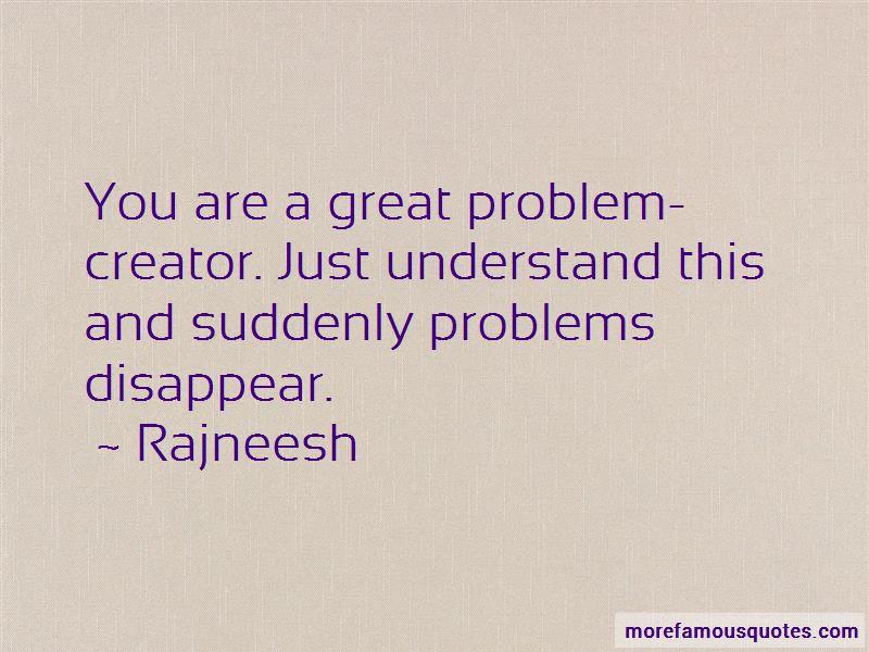 Problem Creator Quotes