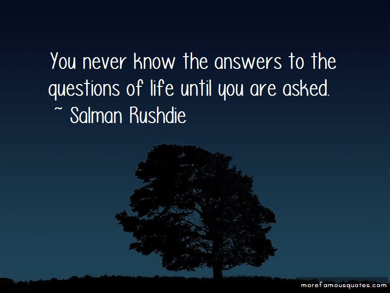 Questions Never Asked Quotes Pictures 3