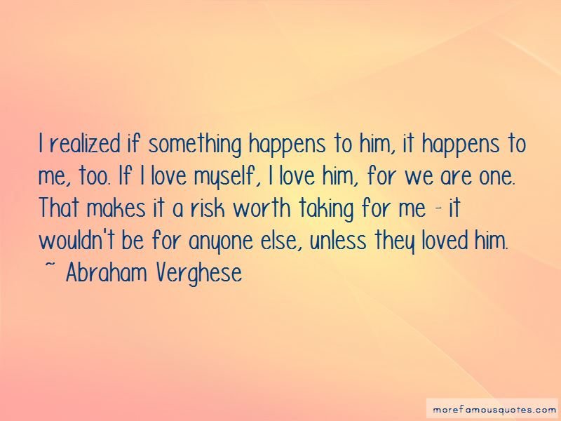 Risk Worth Taking Quotes