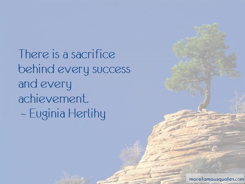 Sacrifice And Achievement Quotes Pictures 2
