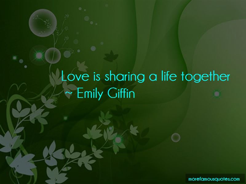 Sharing A Life Together Quotes