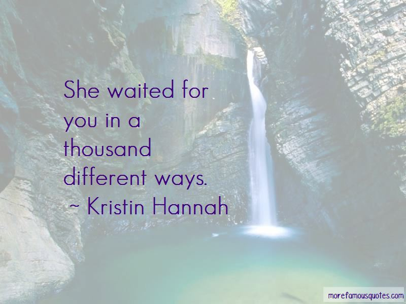 She Waited For You Quotes