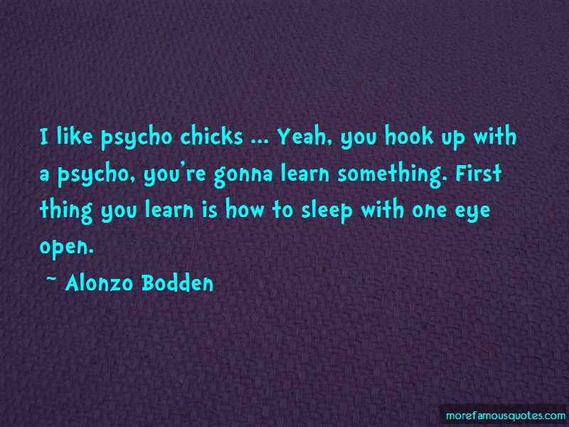 Sleep With One Eye Open Quotes Pictures 4