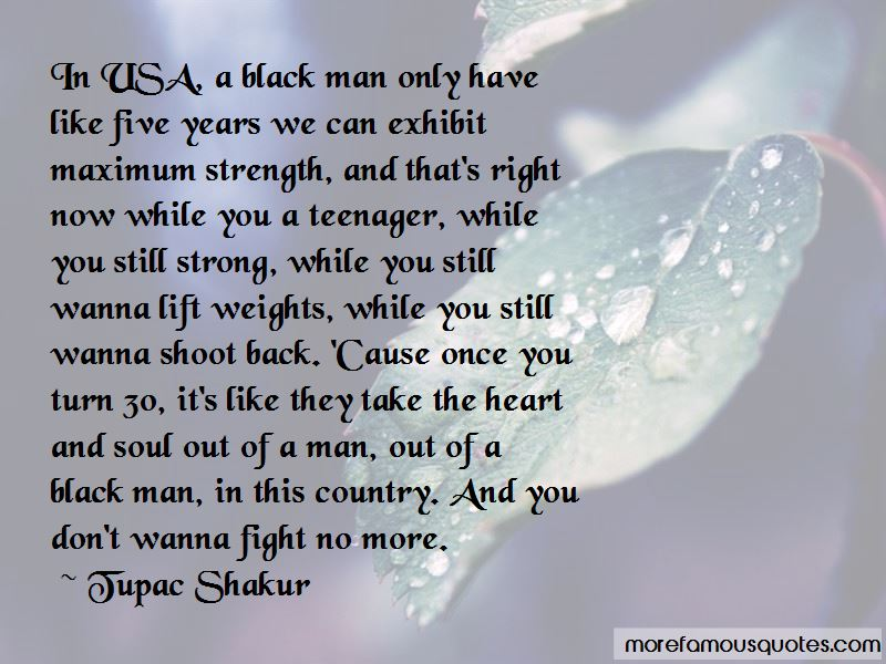 Strength Of A Black Man Quotes