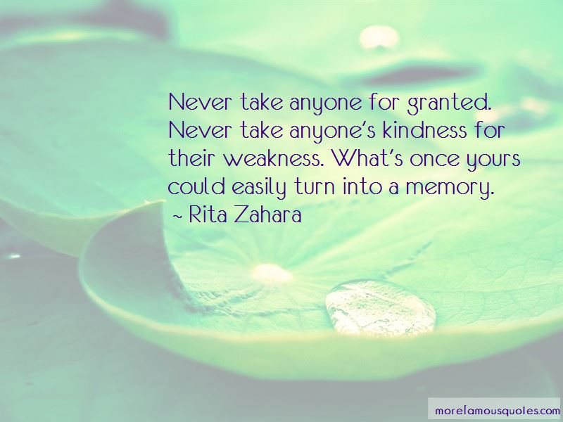 Take Anyone For Granted Quotes