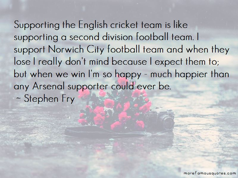 Team Supporter Quotes