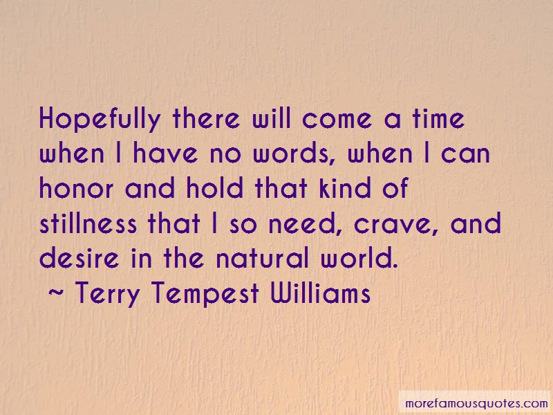 There Will Come A Time Quotes