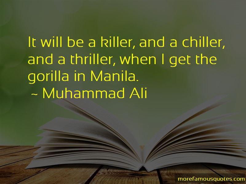 Thriller In Manila Quotes