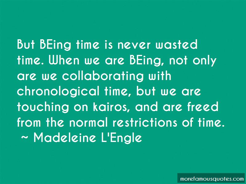 Time Is Never Wasted Quotes
