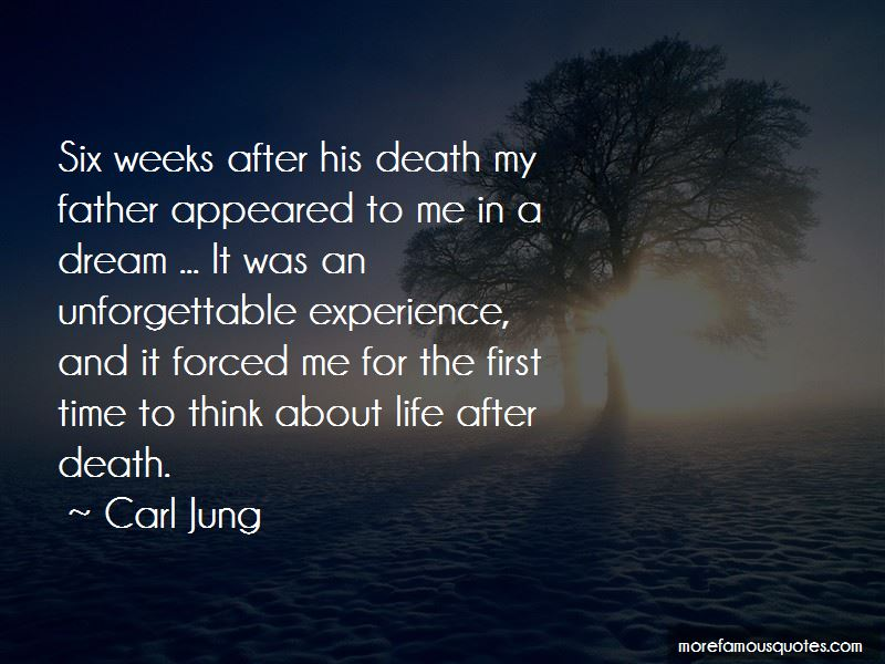 Unforgettable Experience In My Life Quotes