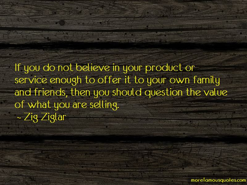 Value Your Family And Friends Quotes
