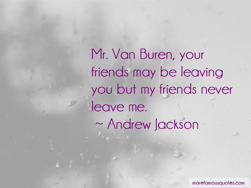 Van Buren Quotes