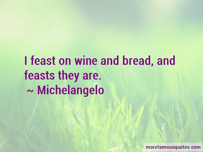Wine And Bread Quotes Pictures 4