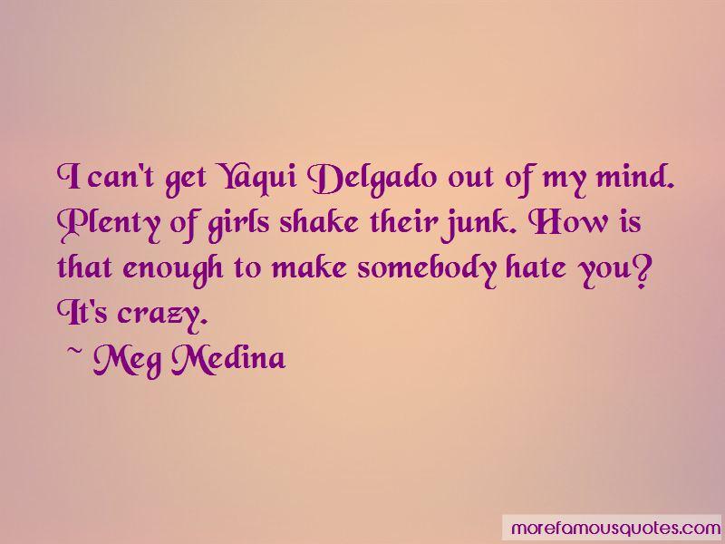 Yaqui Delgado Quotes