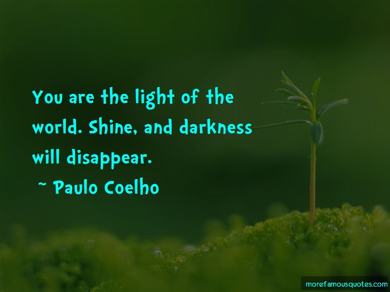 You Are The Light Of The World Quotes