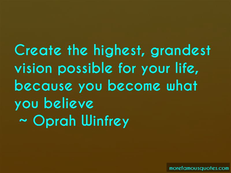 You Become What You Believe Quotes