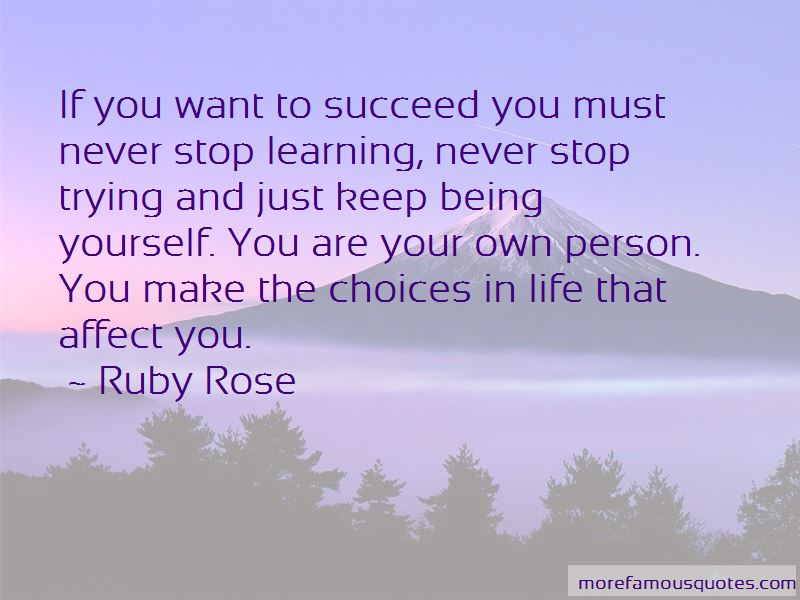 You Make Your Own Choices In Life Quotes Pictures 2