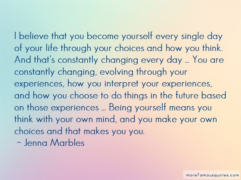 You Make Your Own Choices In Life Quotes Pictures 3