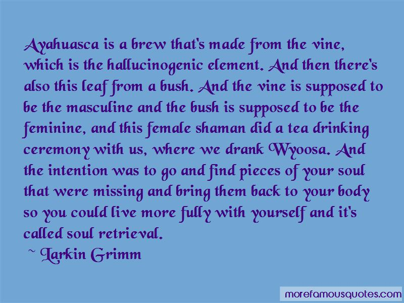 Ayahuasca Shaman Quotes Pictures 2