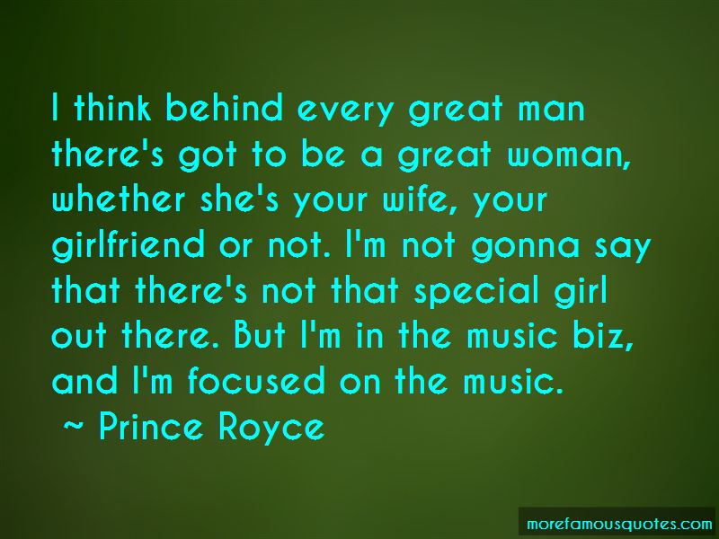 Behind Every Great Girl Quotes