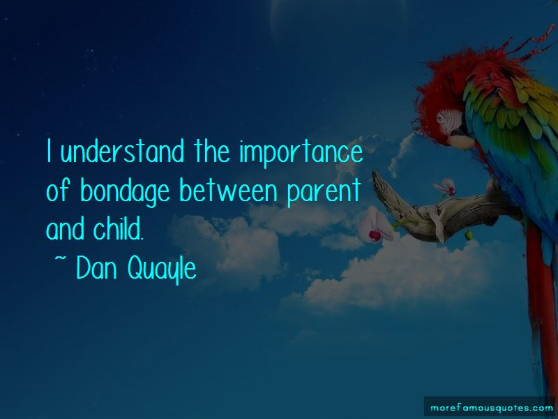 Between Parent And Child Quotes
