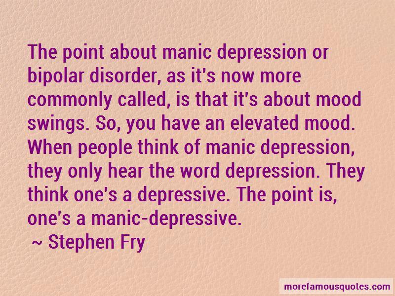 Bipolar Disorder 2 Quotes: top 49 quotes about Bipolar ...
