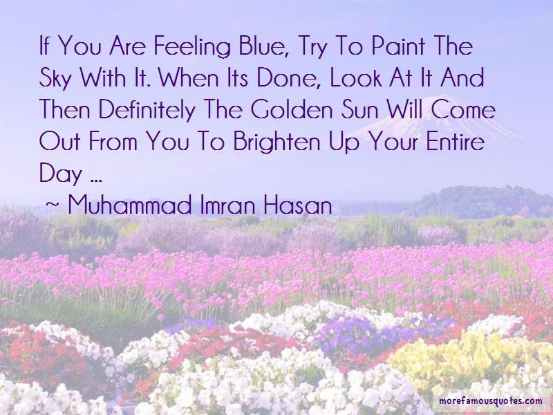 Brighten Ur Day Quotes Pictures 3