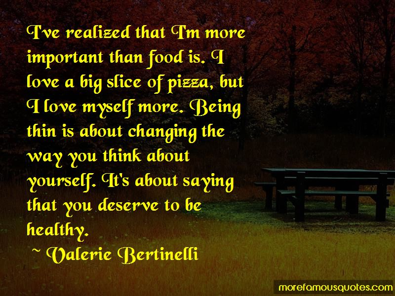 But I Love Myself More Quotes